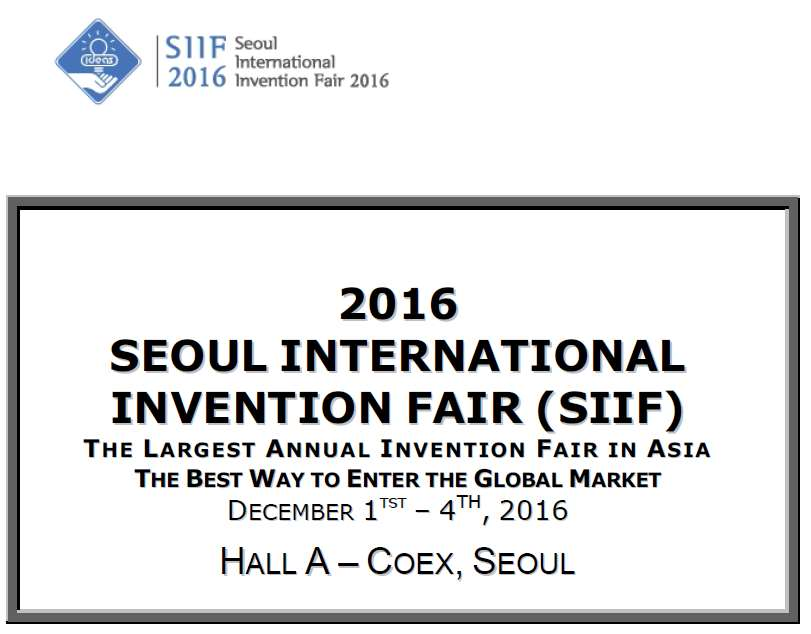 SEOUL INTERNATIONAL INVENTION FAIR (SIIF) 2016